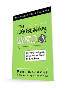 The Life Establishing Word
