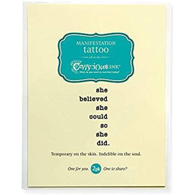 Conscious Ink Temporary Tattoo - She Believed She Could So She Did