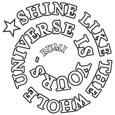 Conscious Ink Temporary Tattoo - Shine Like the Whole Universe Is Yours