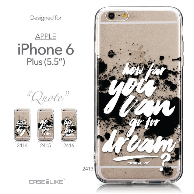Collection - CASEiLIKE Apple iPhone 6 Plus back cover Quote 2413