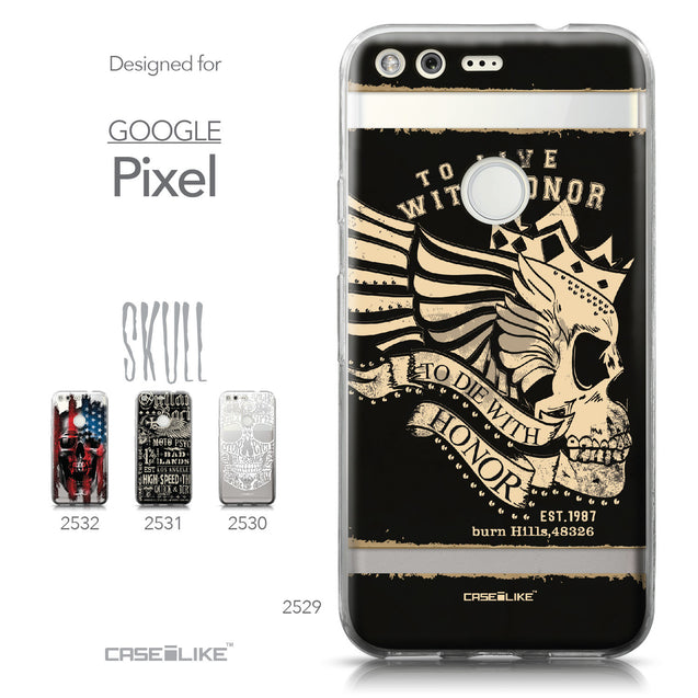Google Pixel case Art of Skull 2529 Collection | CASEiLIKE.com