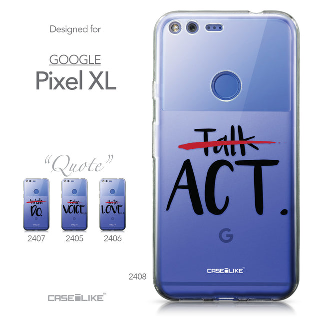 Google Pixel XL case Quote 2408 Collection | CASEiLIKE.com