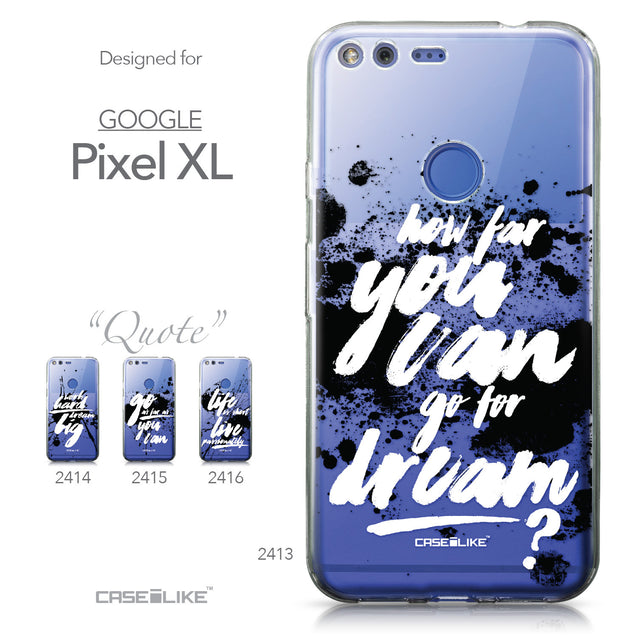 Google Pixel XL case Quote 2413 Collection | CASEiLIKE.com