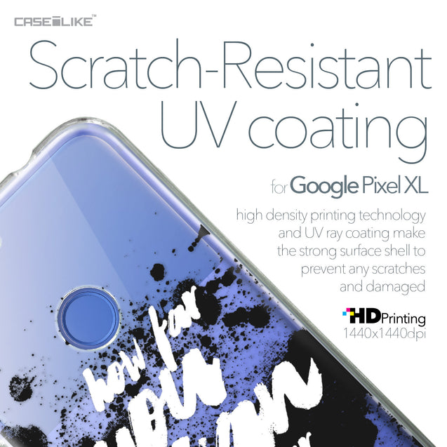 Google Pixel XL case Quote 2413 with UV-Coating Scratch-Resistant Case | CASEiLIKE.com