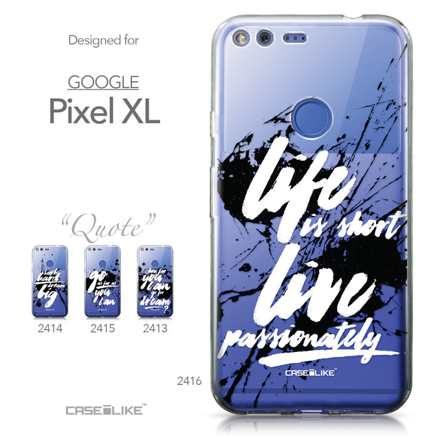 Google Pixel XL case Quote 2416 Collection | CASEiLIKE.com