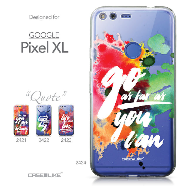 Google Pixel XL case Quote 2424 Collection | CASEiLIKE.com