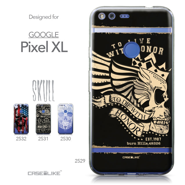 Google Pixel XL case Art of Skull 2529 Collection | CASEiLIKE.com