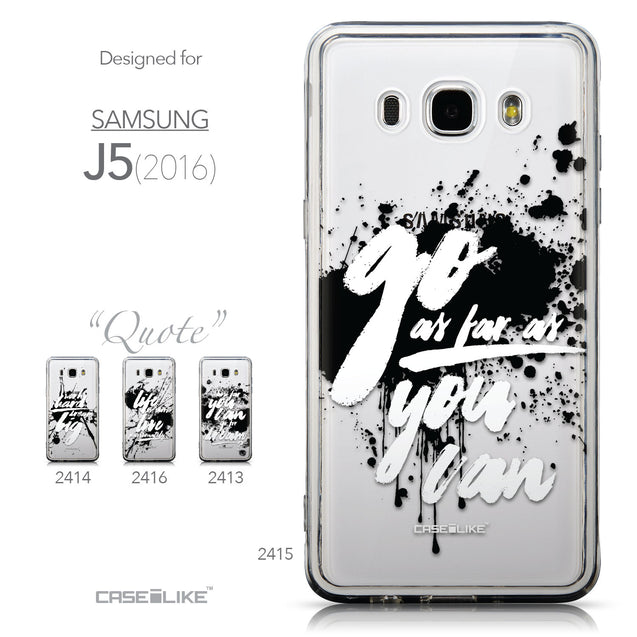 Collection - CASEiLIKE Samsung Galaxy J5 (2016) back cover Quote 2415