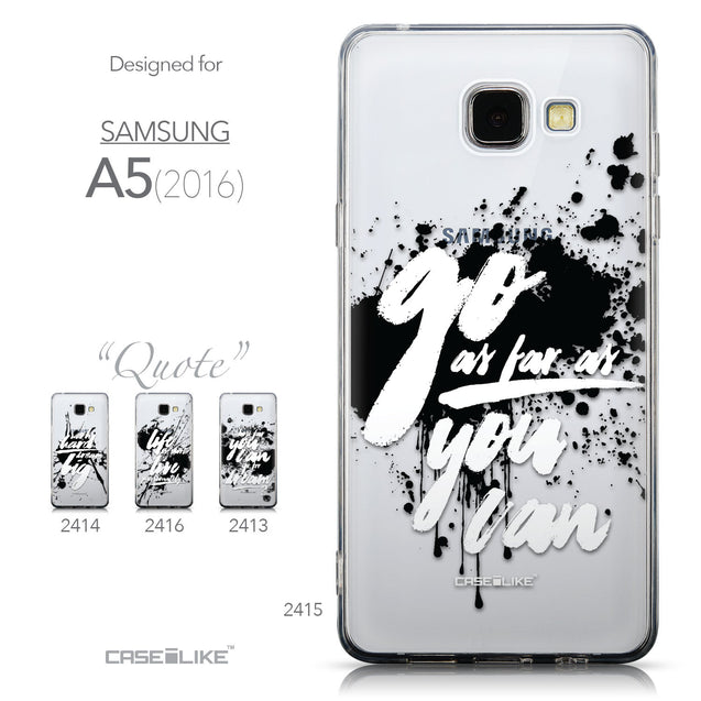 Collection - CASEiLIKE Samsung Galaxy A5 (2016) back cover Quote 2415