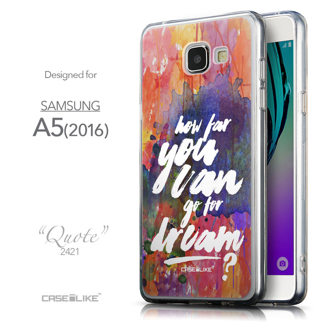 Front & Side View - CASEiLIKE Samsung Galaxy A5 (2016) back cover Quote 2421