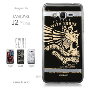 Samsung Galaxy J2 Prime case Art of Skull 2529 Collection | CASEiLIKE.com