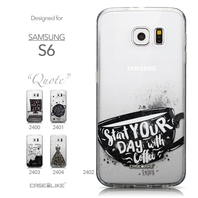 Collection - CASEiLIKE Samsung Galaxy S6 back cover Quote 2402