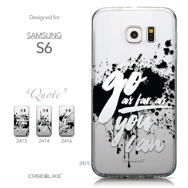 Collection - CASEiLIKE Samsung Galaxy S6 back cover Quote 2415