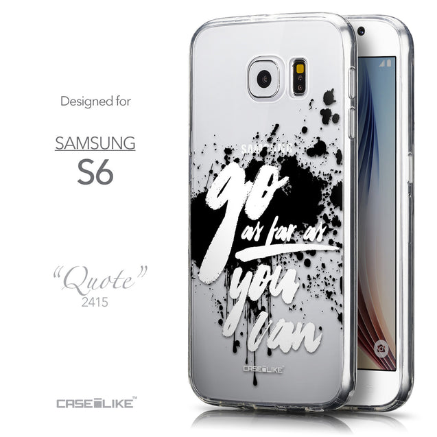 Front & Side View - CASEiLIKE Samsung Galaxy S6 back cover Quote 2415