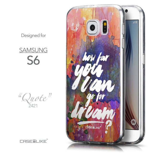 Front & Side View - CASEiLIKE Samsung Galaxy S6 back cover Quote 2421