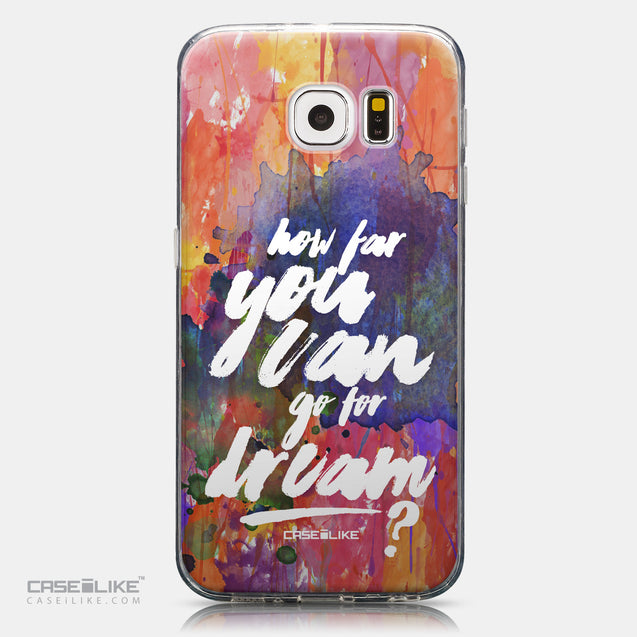CASEiLIKE Samsung Galaxy S6 back cover Quote 2421