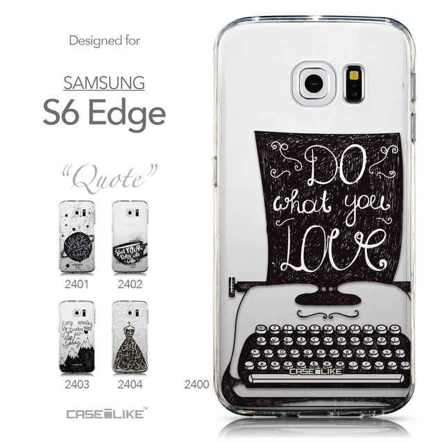 Collection - CASEiLIKE Samsung Galaxy S6 Edge back cover Quote 2400