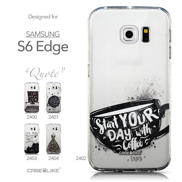Collection - CASEiLIKE Samsung Galaxy S6 Edge back cover Quote 2402