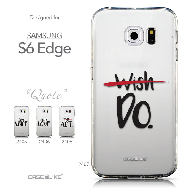 Collection - CASEiLIKE Samsung Galaxy S6 Edge back cover Quote 2407