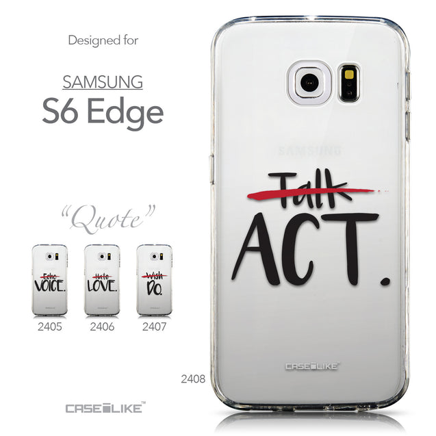 Collection - CASEiLIKE Samsung Galaxy S6 Edge back cover Quote 2408