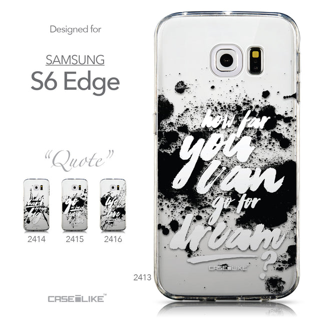 Collection - CASEiLIKE Samsung Galaxy S6 Edge back cover Quote 2413