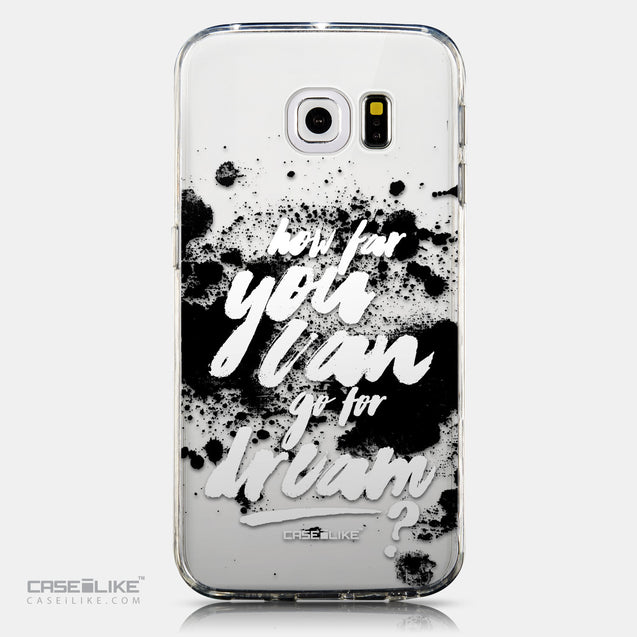 CASEiLIKE Samsung Galaxy S6 Edge back cover Quote 2413
