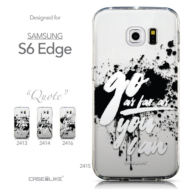 Collection - CASEiLIKE Samsung Galaxy S6 Edge back cover Quote 2415