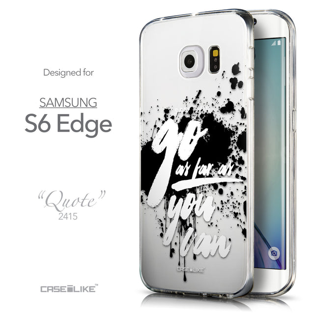 Front & Side View - CASEiLIKE Samsung Galaxy S6 Edge back cover Quote 2415