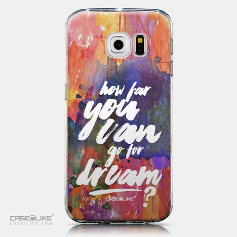 CASEiLIKE Samsung Galaxy S6 Edge back cover Quote 2421