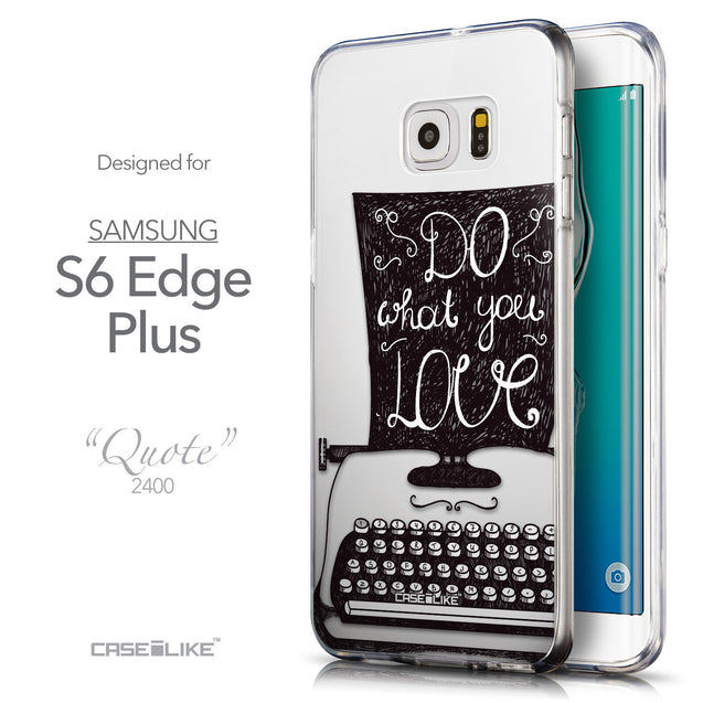 Front & Side View - CASEiLIKE Samsung Galaxy S6 Edge Plus back cover Quote 2400