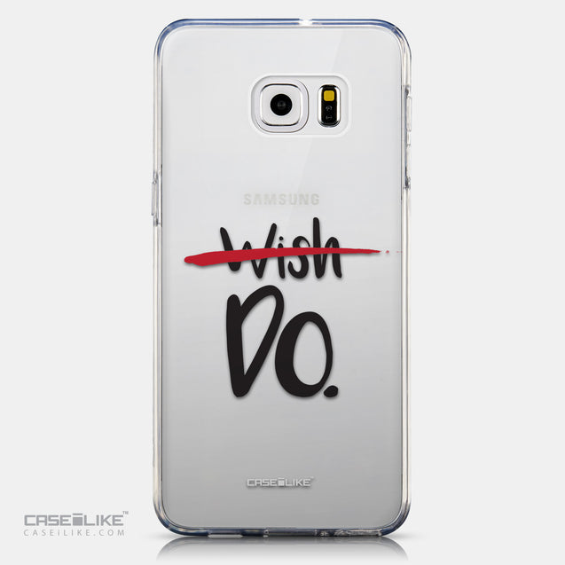 CASEiLIKE Samsung Galaxy S6 Edge Plus back cover Quote 2407