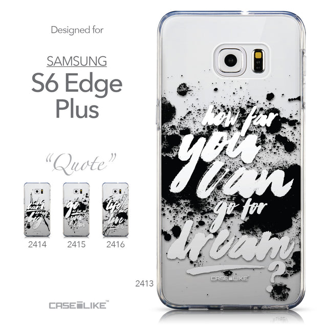 Collection - CASEiLIKE Samsung Galaxy S6 Edge Plus back cover Quote 2413