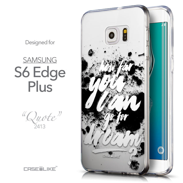 Front & Side View - CASEiLIKE Samsung Galaxy S6 Edge Plus back cover Quote 2413
