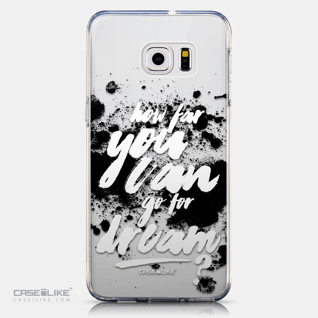 CASEiLIKE Samsung Galaxy S6 Edge Plus back cover Quote 2413
