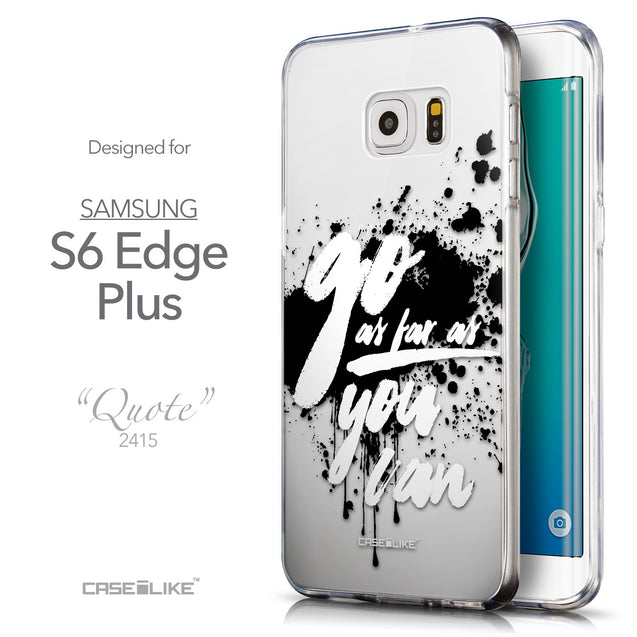 Front & Side View - CASEiLIKE Samsung Galaxy S6 Edge Plus back cover Quote 2415