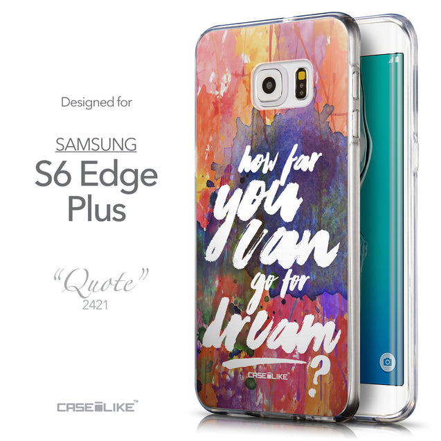 Front & Side View - CASEiLIKE Samsung Galaxy S6 Edge Plus back cover Quote 2421