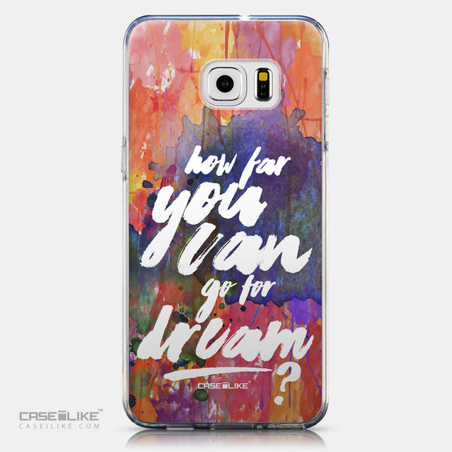 CASEiLIKE Samsung Galaxy S6 Edge Plus back cover Quote 2421