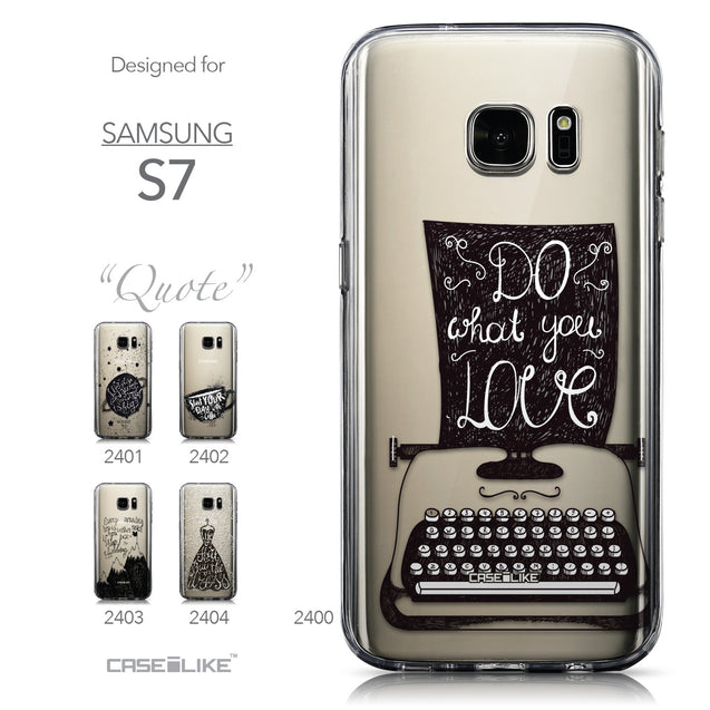 Collection - CASEiLIKE Samsung Galaxy S7 back cover Quote 2400