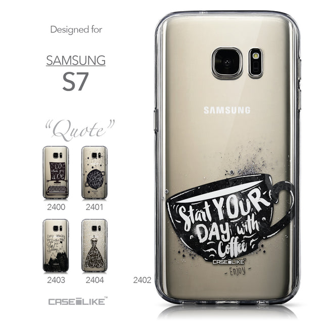 Collection - CASEiLIKE Samsung Galaxy S7 back cover Quote 2402