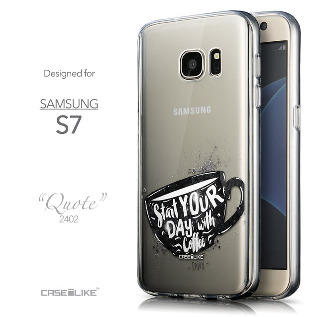 Front & Side View - CASEiLIKE Samsung Galaxy S7 back cover Quote 2402