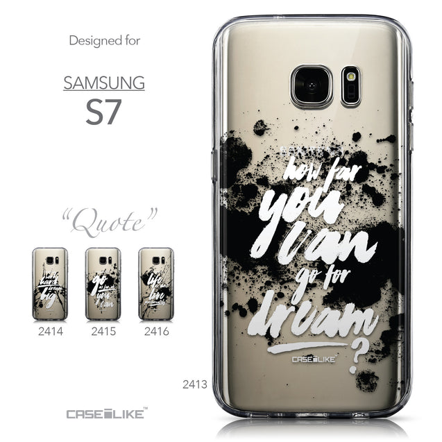 Collection - CASEiLIKE Samsung Galaxy S7 back cover Quote 2413