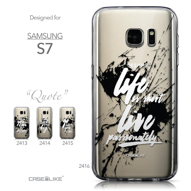 Collection - CASEiLIKE Samsung Galaxy S7 back cover Quote 2416