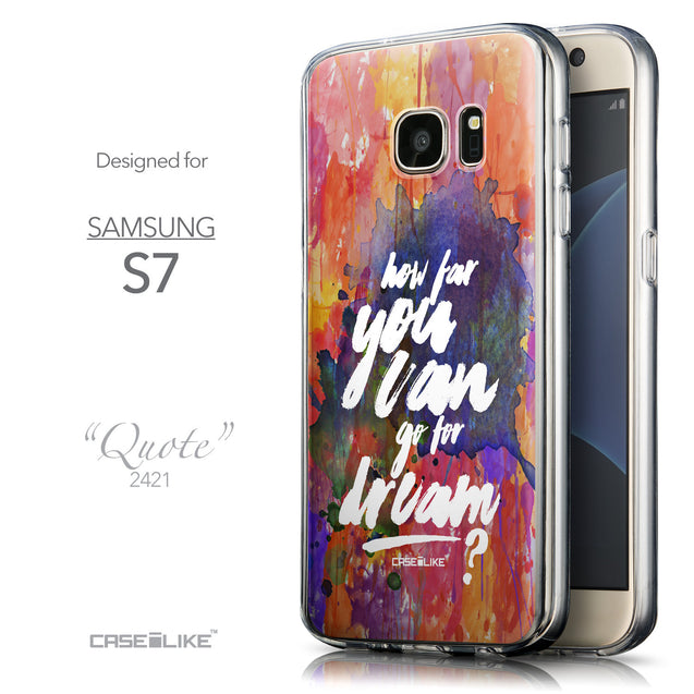 Front & Side View - CASEiLIKE Samsung Galaxy S7 back cover Quote 2421