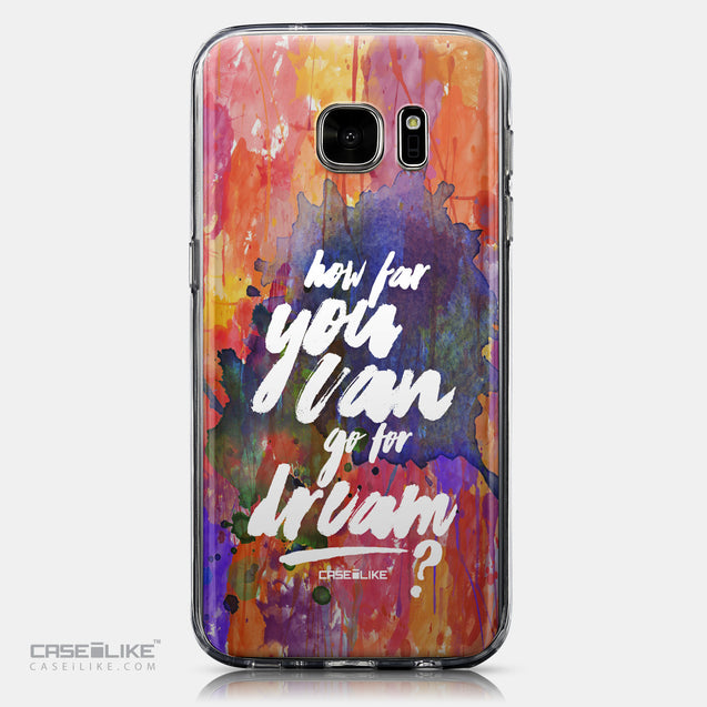 CASEiLIKE Samsung Galaxy S7 back cover Quote 2421