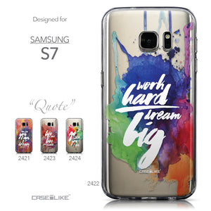 Collection - CASEiLIKE Samsung Galaxy S7 back cover Quote 2422