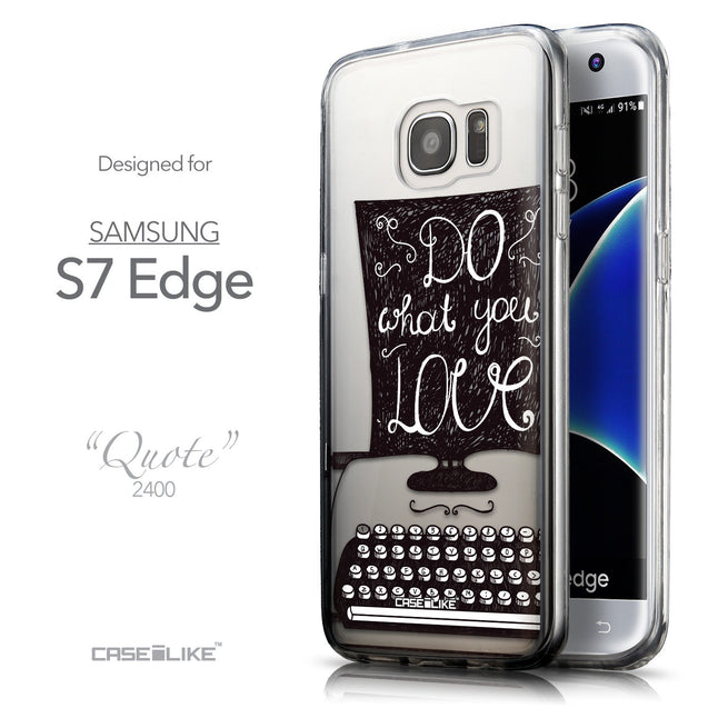 Front & Side View - CASEiLIKE Samsung Galaxy S7 Edge back cover Quote 2400