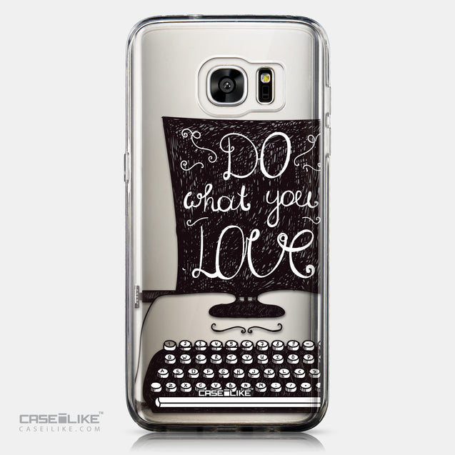CASEiLIKE Samsung Galaxy S7 Edge back cover Quote 2400