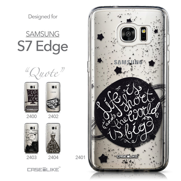 Collection - CASEiLIKE Samsung Galaxy S7 Edge back cover Quote 2401