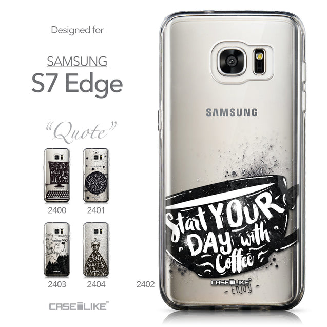 Collection - CASEiLIKE Samsung Galaxy S7 Edge back cover Quote 2402