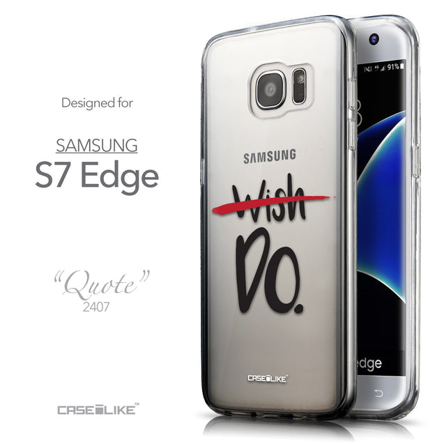 Front & Side View - CASEiLIKE Samsung Galaxy S7 Edge back cover Quote 2407
